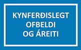 Kynferðislegt ofbeldi og áreiti